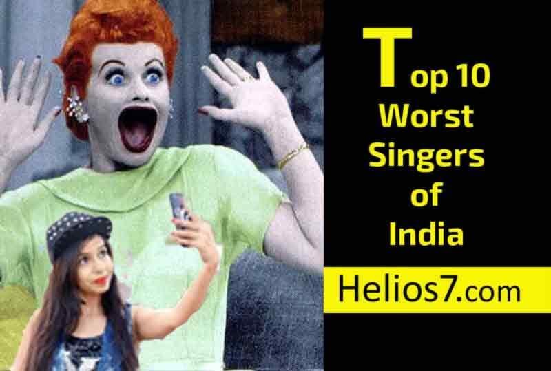 top 10 worst singers in India