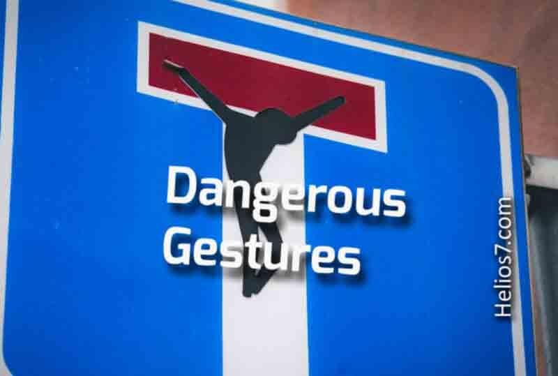 dangerous gestures
