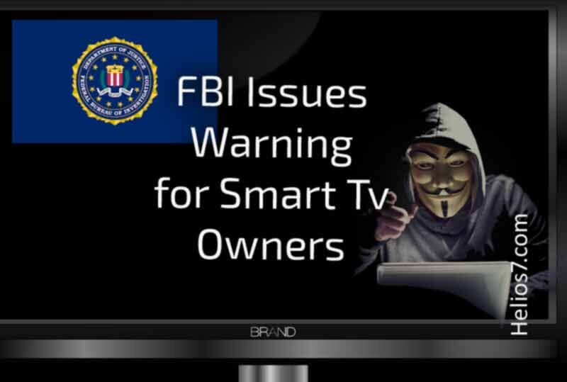fbi issues warning to smart tv users